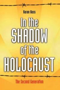 In the Shadow of the Holocaust