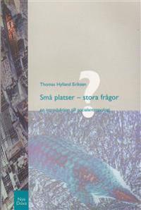 Små platser - stora frågor : En introduktion till socialantropologi