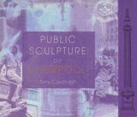 Public Sculpture of Liverpool