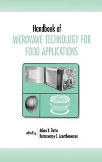 Handbook of Microwave Technology for Food Applications