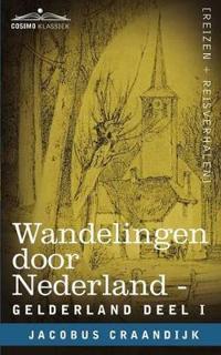Wandelingen Door Nederland Gelderland - Deel I