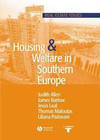 Housing and Welfare in Southern Europe