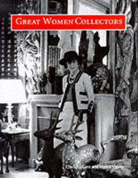 Great Women Collectors