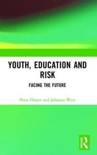 Youth, Education and Risk