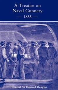 Treatise on Naval Gunnery 1855