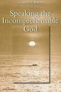 Speaking the Incomprehensible God
