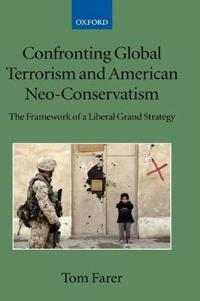 Confronting Global Terrorism and American NEO-Conservatism