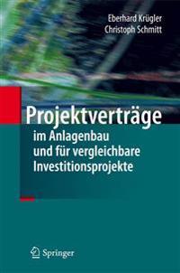 Projektvertr�ge Im Anlagenbau Und F�r Vergleichbare Investitionsprojekte