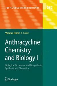 Anthracycline Chemistry and Biology I