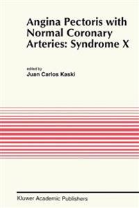 Angina Pectoris With Normal Coronary Arteries