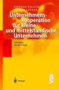 Unternehmenskooperation F�r Kleine Und Mittelst�ndische Unternehmen
