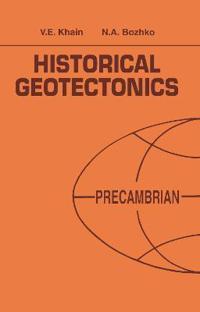 Historical Geotectonics - Precambrian