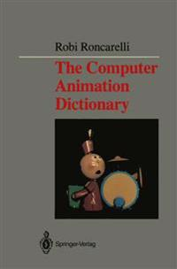 Computer Animation Dictionary