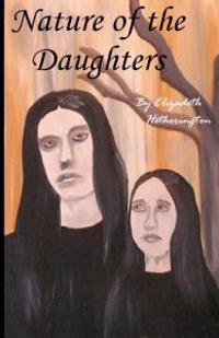 Nature of the Daughters
