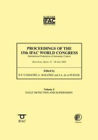 Proceedings of the 15th Ifac World Congress on the International Federation of Automatic Control