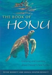 The Book of Honu: Enjoying and Learning about Hawaii's Sea Turtles
