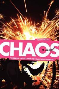 Chaos: Where Do You Go When You Run from Yourself?