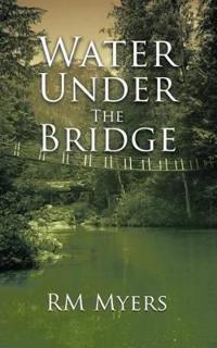 Water Under The Bridge
