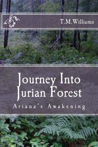 Journey Into Jurian Forest