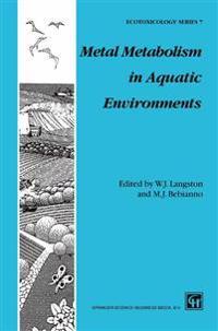 Metal Metabolism in Aquatic Environments