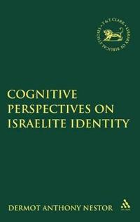 Cognitive Perspectives on Israelite Identity
