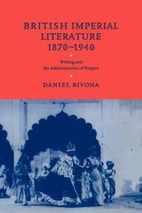 British Imperial Literature 1870-1940