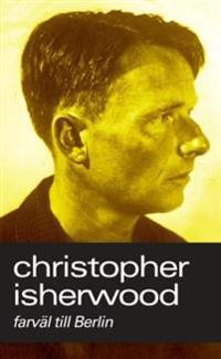 Farväl till Berlin - Christopher Isherwood pdf epub