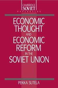 Economic Thought and Economic Reform in the Soviet Union