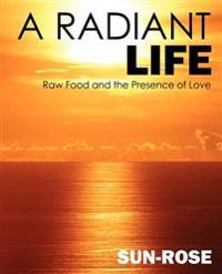 A Radiant Life