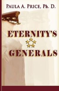 Eternity's Generals: The Wisdom of Apostleship