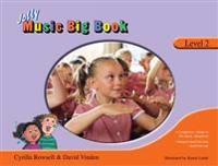 Jolly Music Big Book, Level 2