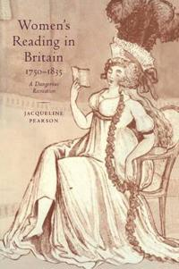 Women's Reading in Britain, 1750-1835