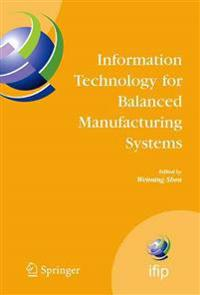 Information Technology for Balanced Manufacturing Systems
