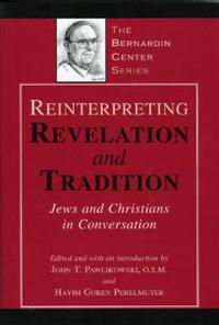 Reinterpreting Revelation and Tradition
