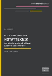 Notatteknik for studerende på videregående uddannelser - lyt, læs - notér - og skriv