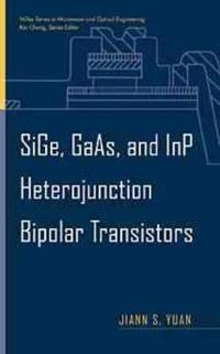 Sige, Gaas, and Inp Heterojunction Bipolar Transistors
