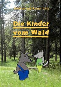 Die Kinder Vom Wald