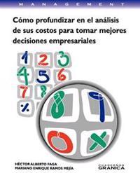 Como Profundizar En El Analisis De Sus Costos Para Tomar Mejores Decisiones Empresariales