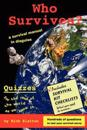 Who Survives?: A Survival Manual in Disguise