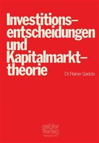 Investitionsentscheidungen und Kapitalmarkttheorie