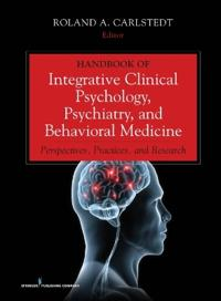Handbook of Integrative Clinical Psychology, Psychiatry, and Behavioral Medicine