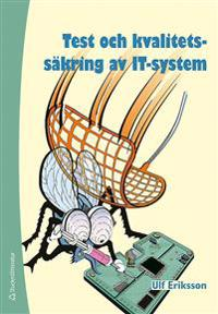 Test och kvalitetssäkring av IT-system