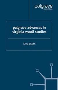 Palgrave Advances In Virginia Woolf Studies