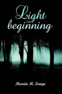 Light the Beginning
