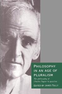 Philosophy in an Age of Pluralism