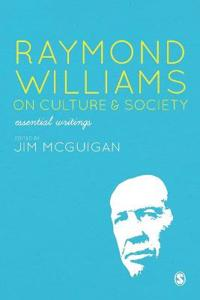 Raymond Williams on Culture & Society