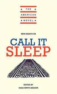 New Essays on Call It Sleep