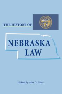 The History of Nebraska Law