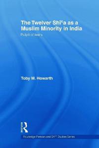 The Twelver Shi'a as a Muslim Minority in India
