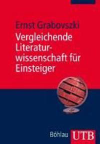 Vergleichende Literaturwissenschaft Fur Einsteiger